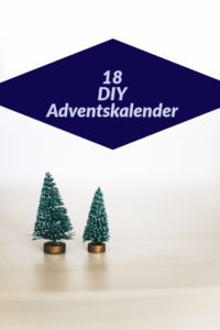 18 Ideen für DIY Adventskalender