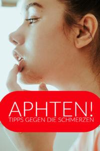 Was du gegen Aphten tun kannst