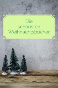 25 schöne Weihnachtsbücher - unsere Tipps