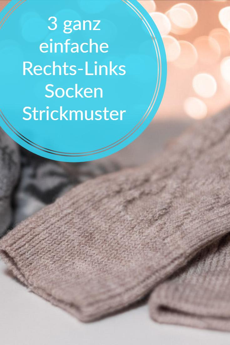 3 ganz einfache Rechts-Links-Sockenstrickmuster